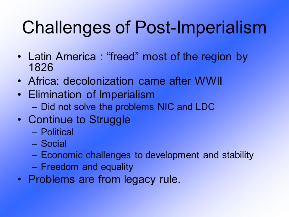 Challenges of Post-Imperialism