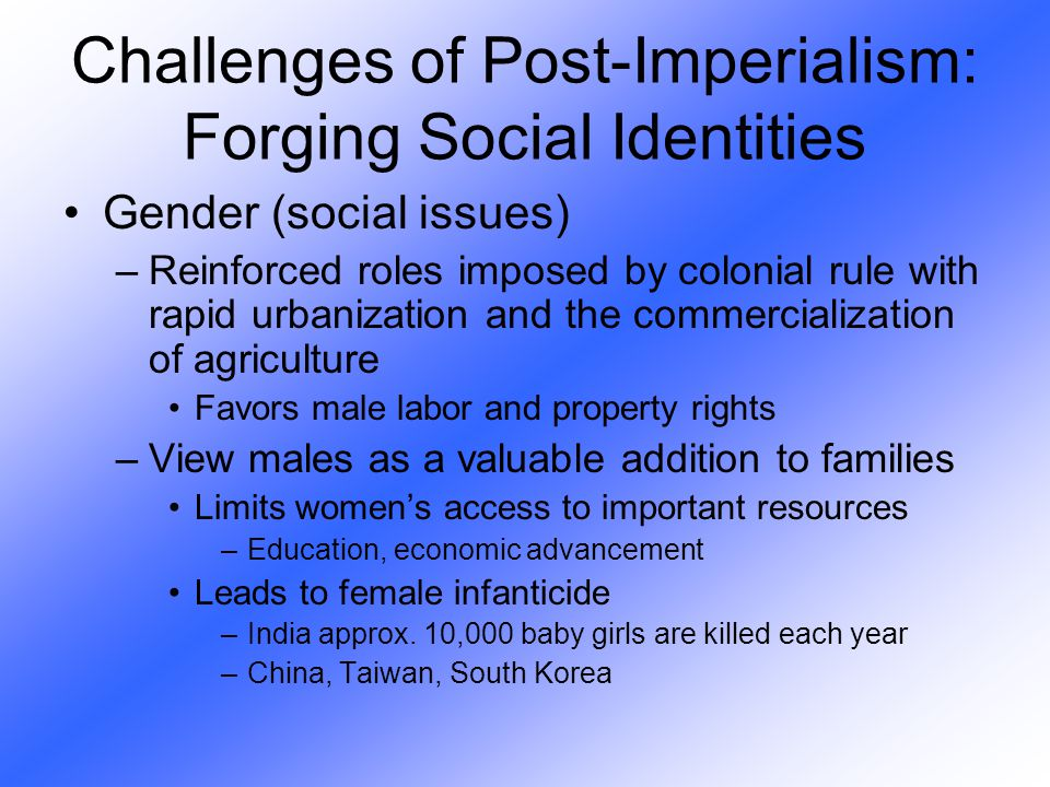 Challenges of Post-Imperialism: Forging Social Identities