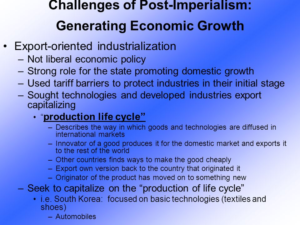 Challenges of Post-Imperialism: Generating Economic Growth