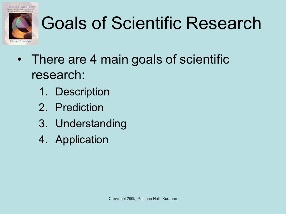Goals of Scientific Research