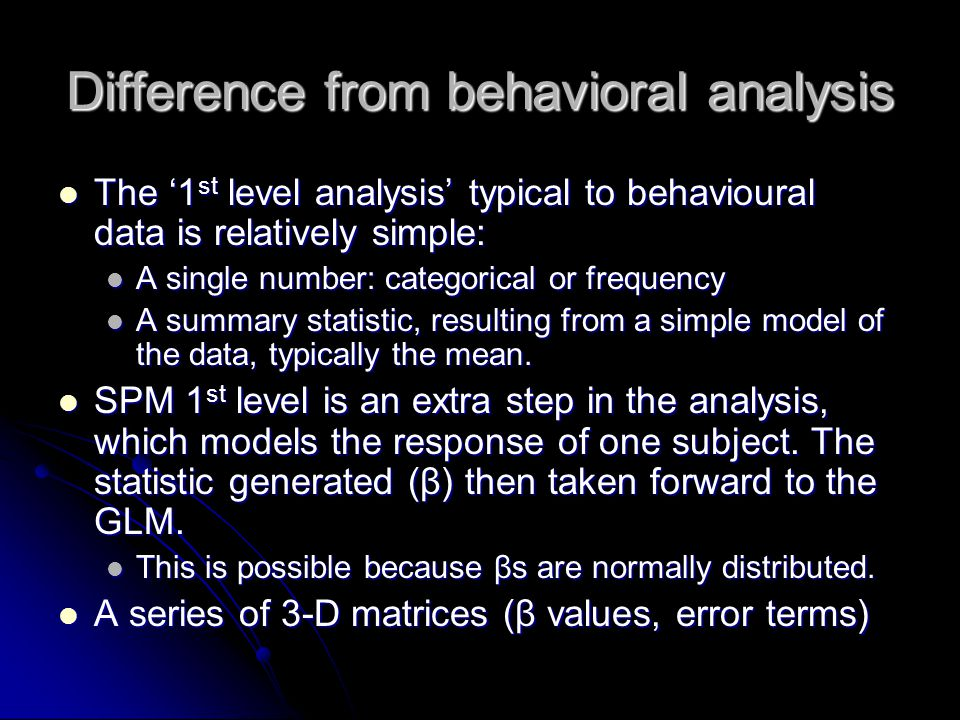 Difference from behavioral analysis