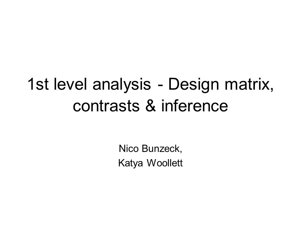 1st level analysis - Design matrix, contrasts & inference