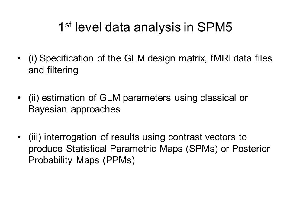 1st level data analysis in SPM5