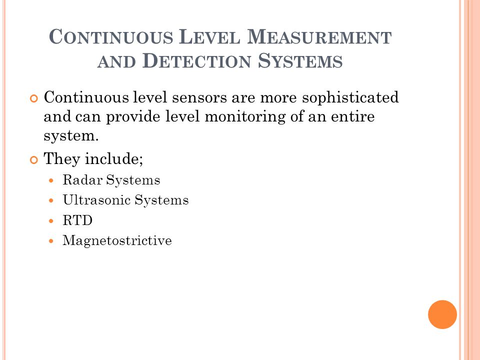 Continuous Level Measurement and Detection Systems
