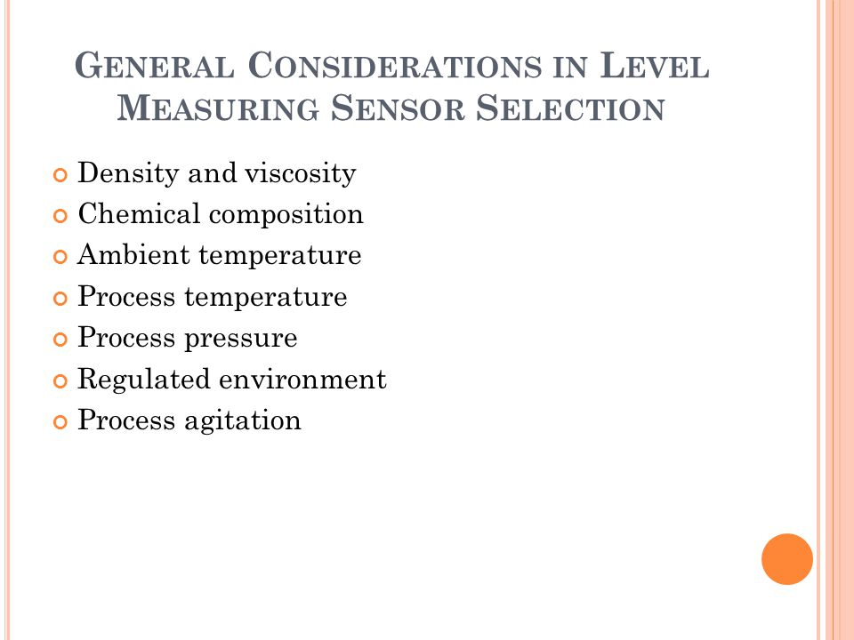 General Considerations in Level Measuring Sensor Selection