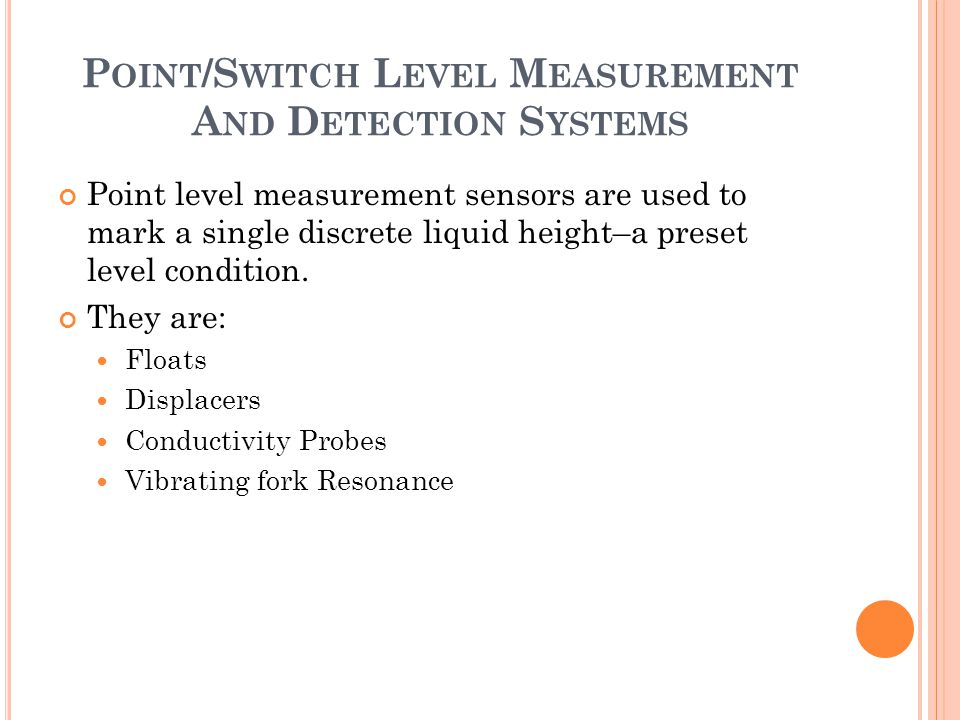 Point/Switch Level Measurement And Detection Systems