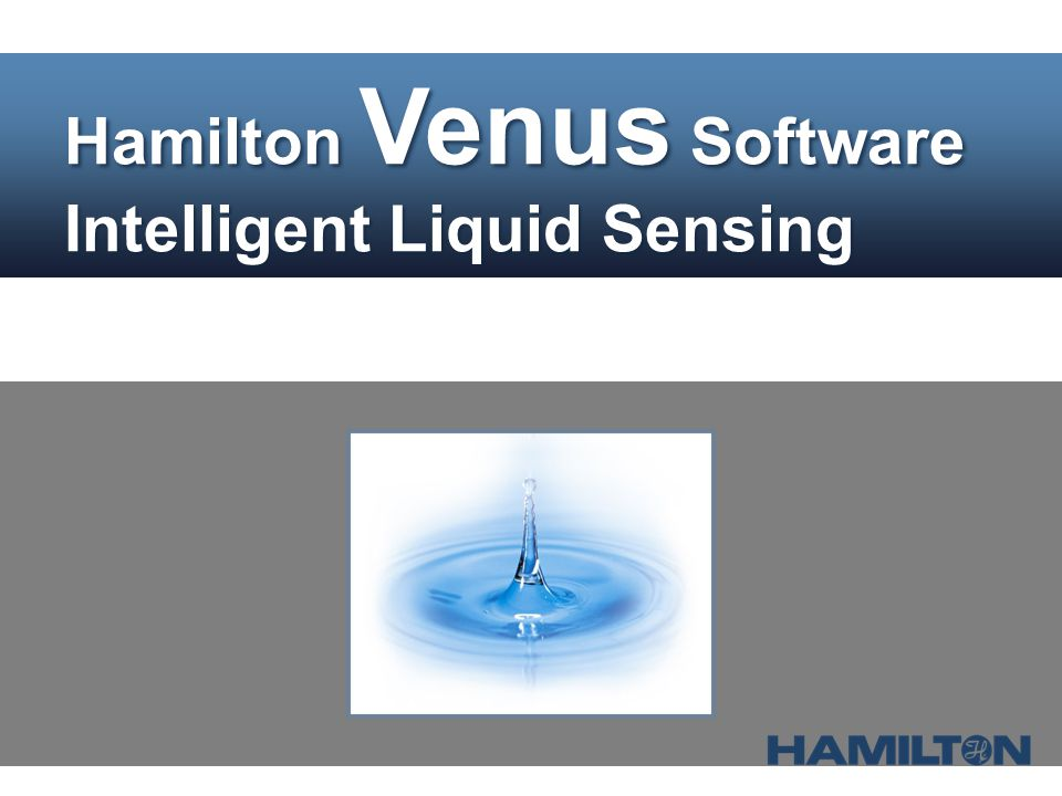 Hamilton Venus Software Intelligent Liquid Sensing
