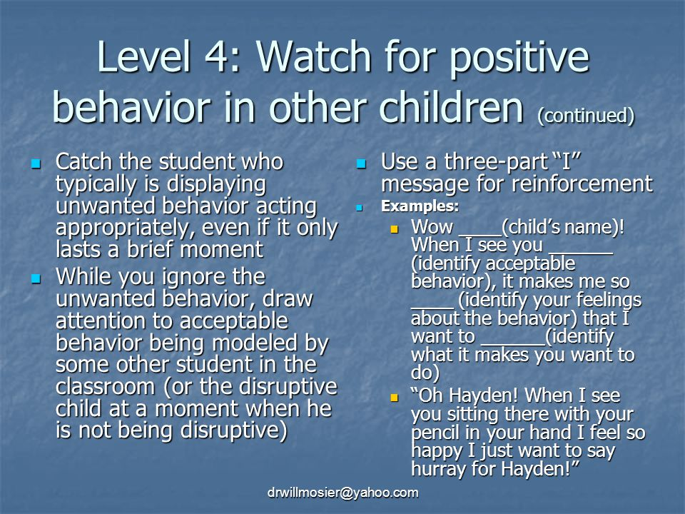 Level 4: Watch for positive behavior in other children (continued)