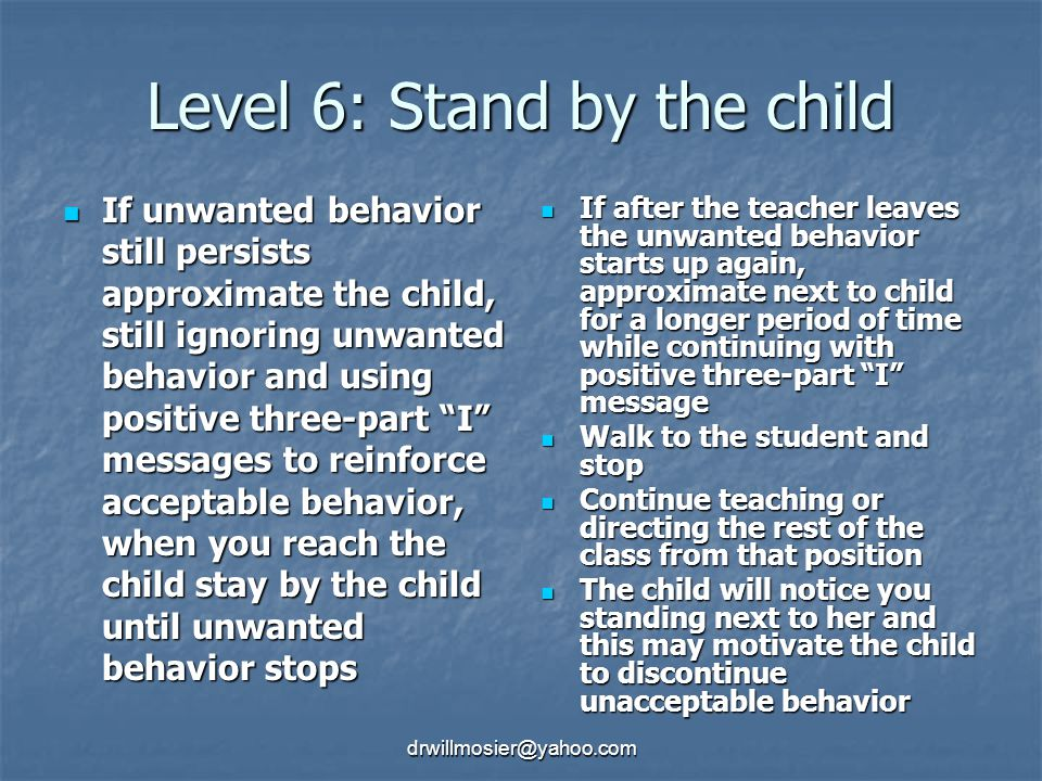 Level 6: Stand by the child