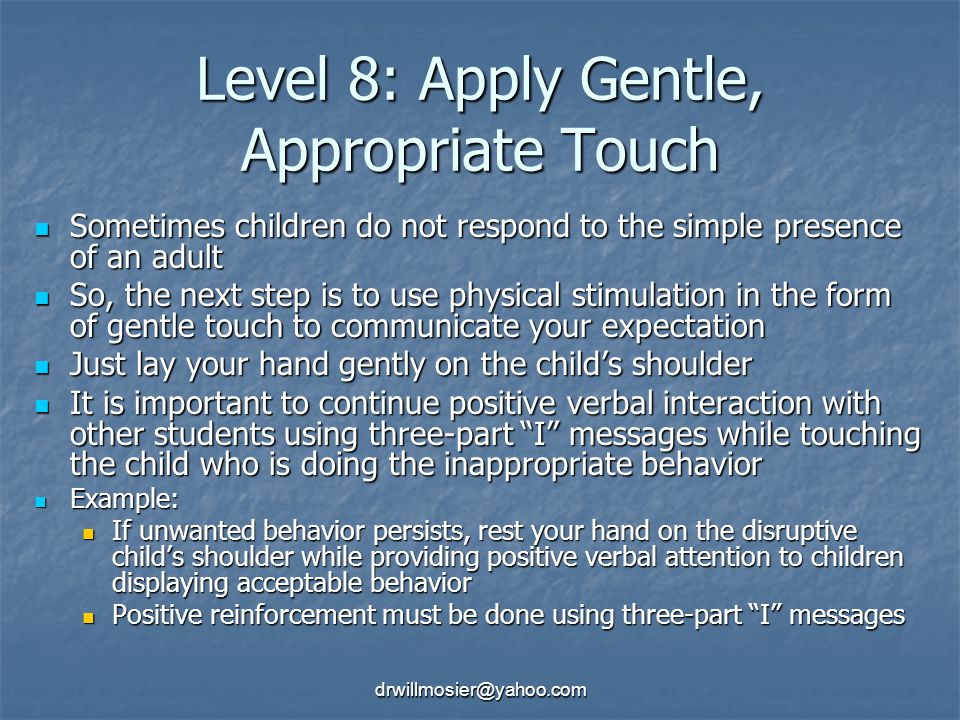 Level 8: Apply Gentle, Appropriate Touch