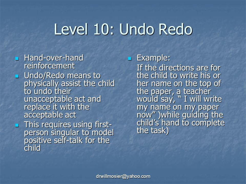 Level 10: Undo Redo Hand-over-hand reinforcement