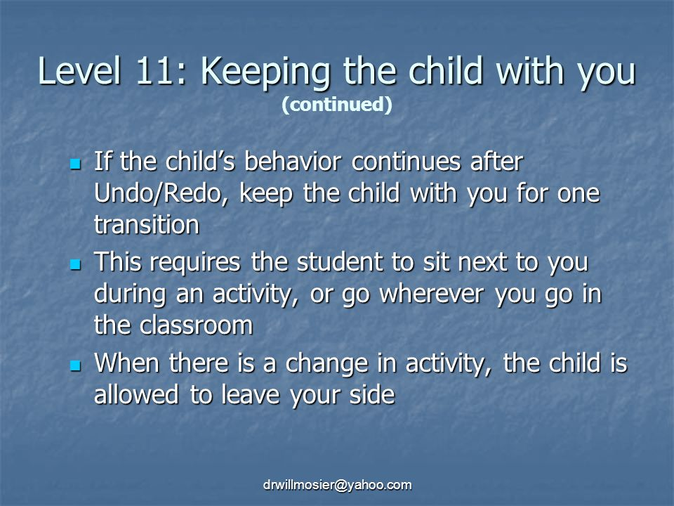 Level 11: Keeping the child with you (continued)