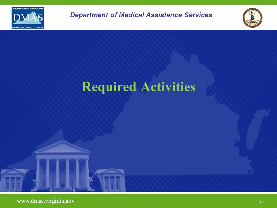 Required Activities Department of Medical Assistance Services