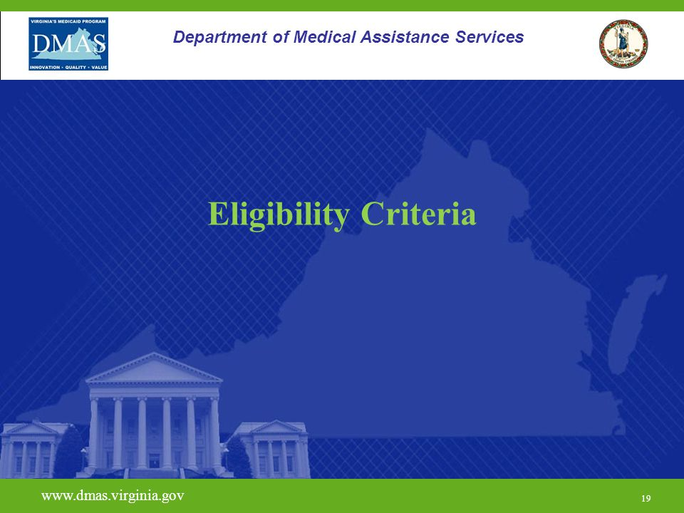 Eligibility Criteria Department of Medical Assistance Services