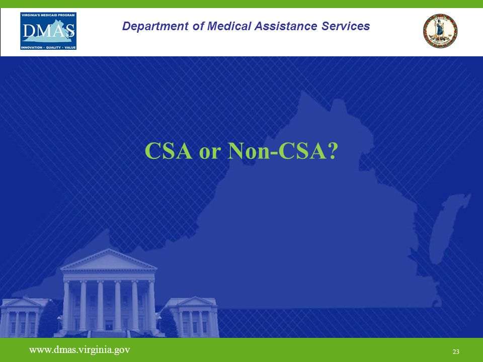 CSA or Non-CSA Department of Medical Assistance Services