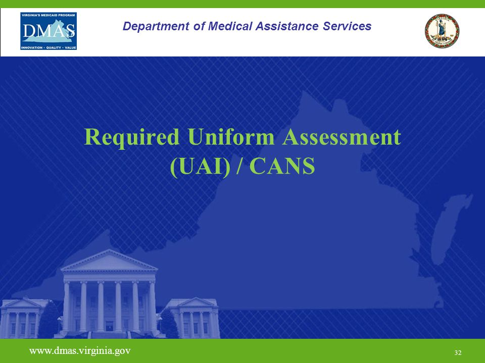 Required Uniform Assessment (UAI) / CANS
