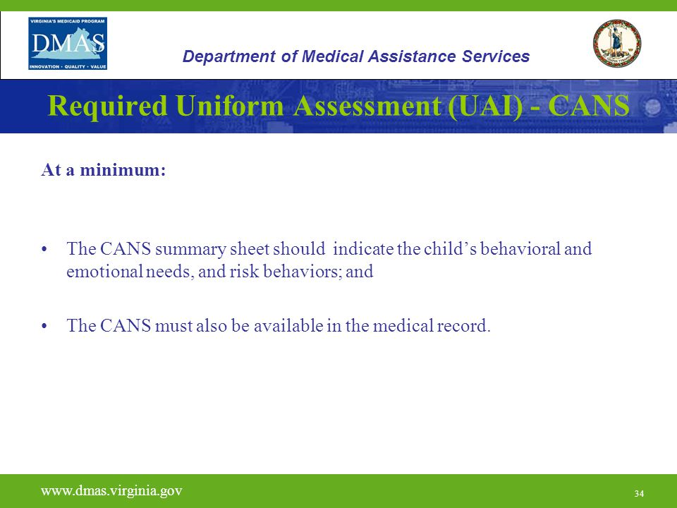 Required Uniform Assessment (UAI) - CANS