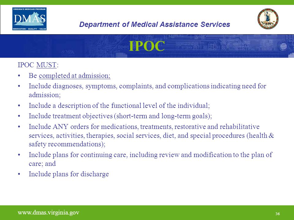 IPOC Department of Medical Assistance Services IPOC MUST: