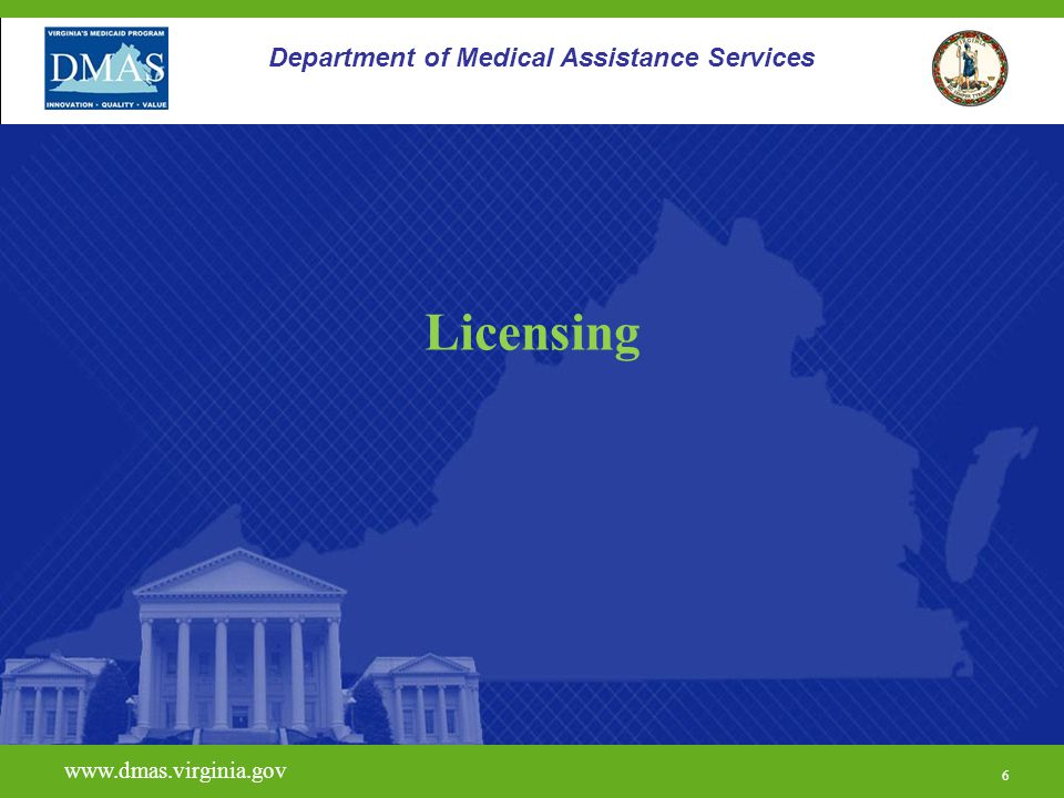 Licensing Department of Medical Assistance Services