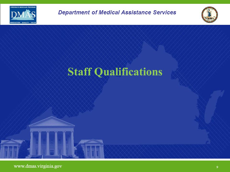 Staff Qualifications Department of Medical Assistance Services