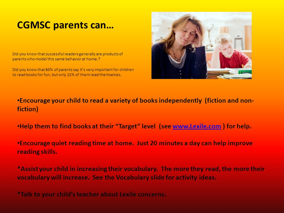 CGMSC parents can… Did you know that successful readers generally are products of parents who model this same behavior at home.