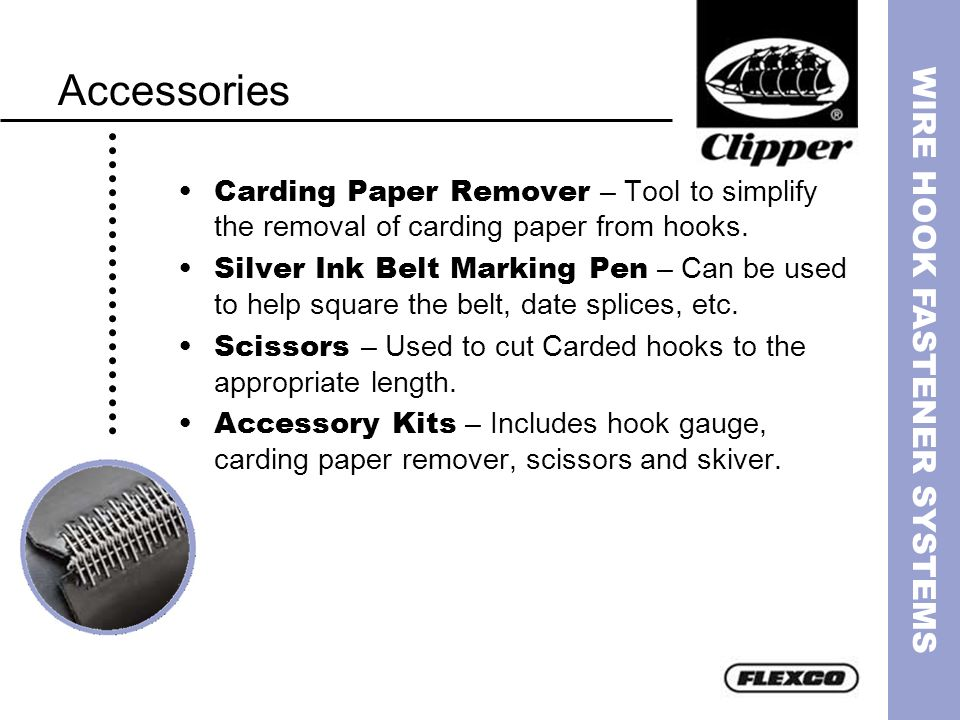 AccessoriesCarding Paper Remover – Tool to simplify the removal of carding paper from hooks.