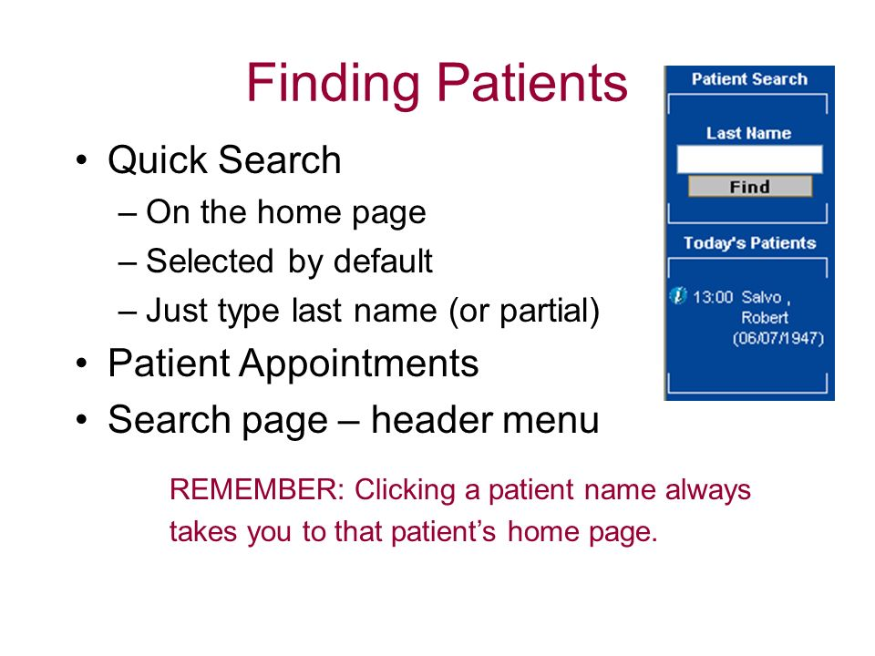 Finding Patients Quick Search Patient Appointments