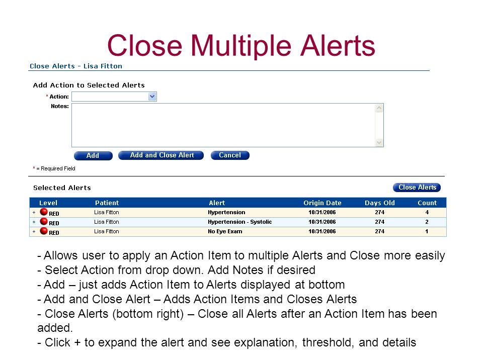 Close Multiple Alerts