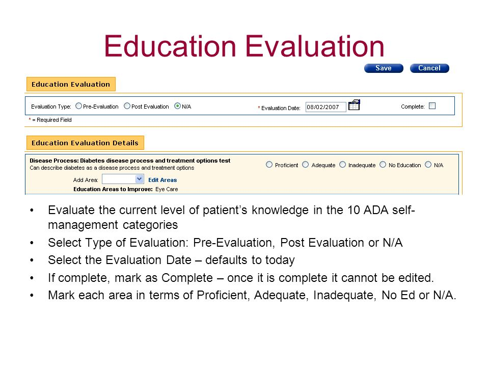 Education EvaluationEvaluate the current level of patient's knowledge in the 10 ADA self-management categories.