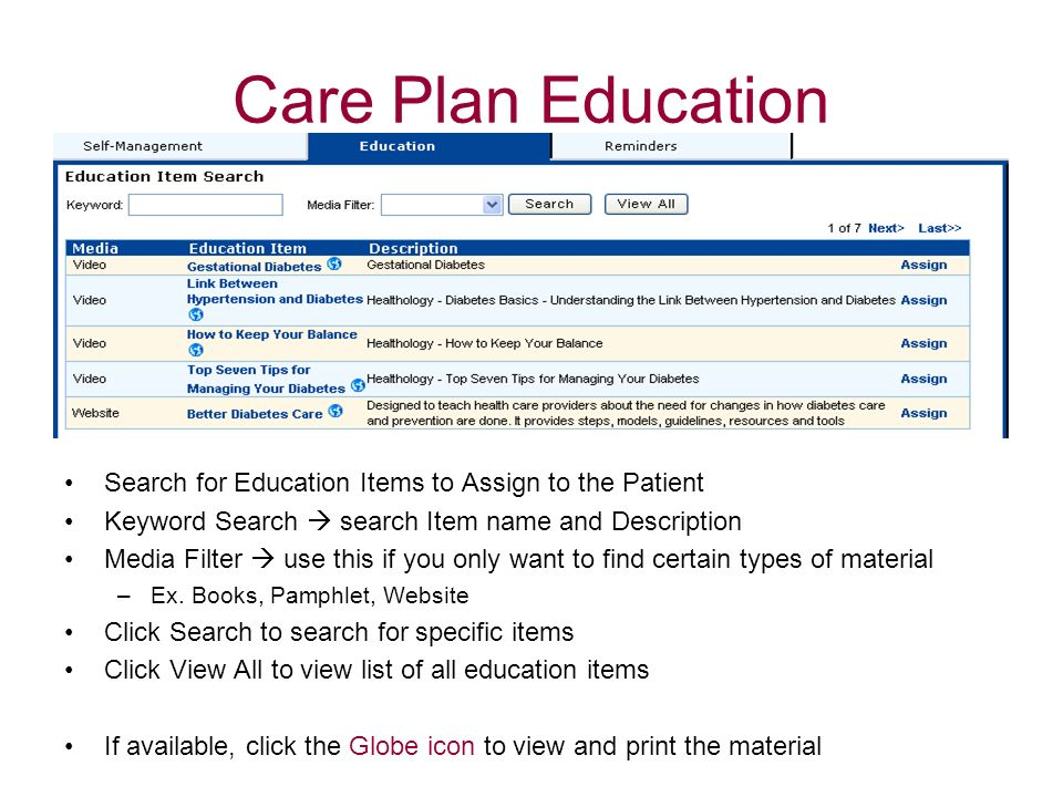 Care Plan EducationSearch for Education Items to Assign to the Patient. Keyword Search  search Item name and Description.