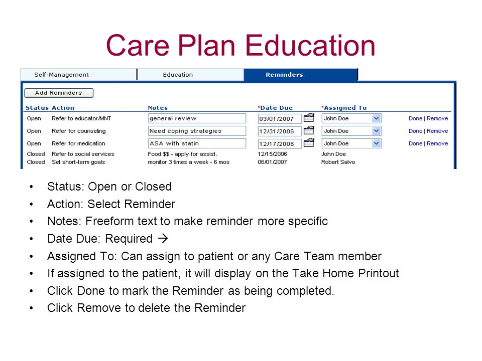 Care Plan Education Status: Open or Closed Action: Select Reminder