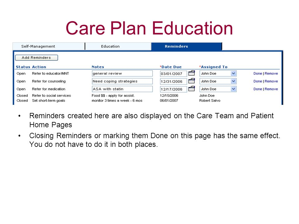Care Plan EducationReminders created here are also displayed on the Care Team and Patient Home Pages.