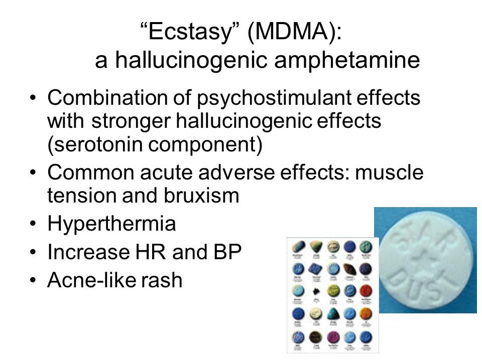Ecstasy (MDMA): a hallucinogenic amphetamine