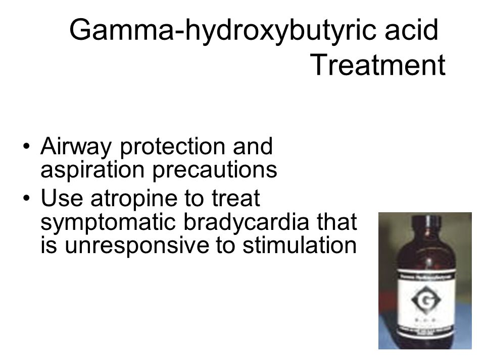 Gamma-hydroxybutyric acid Treatment