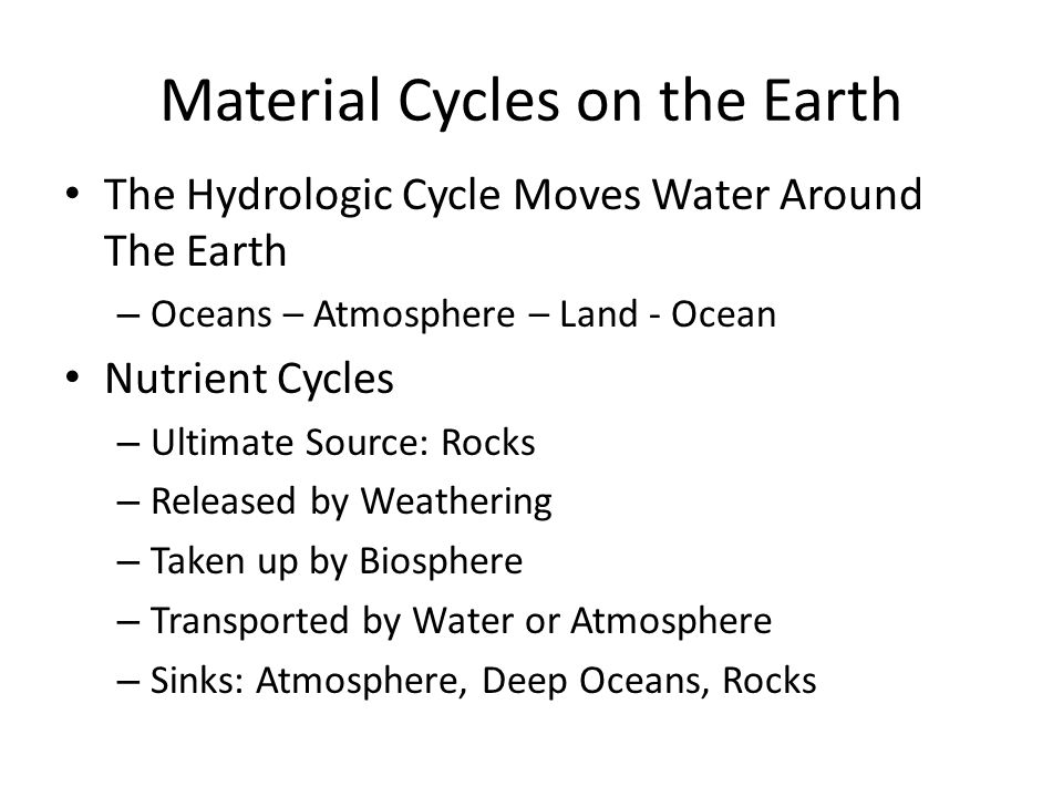 Material Cycles on the Earth