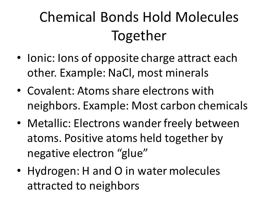 Chemical Bonds Hold Molecules Together