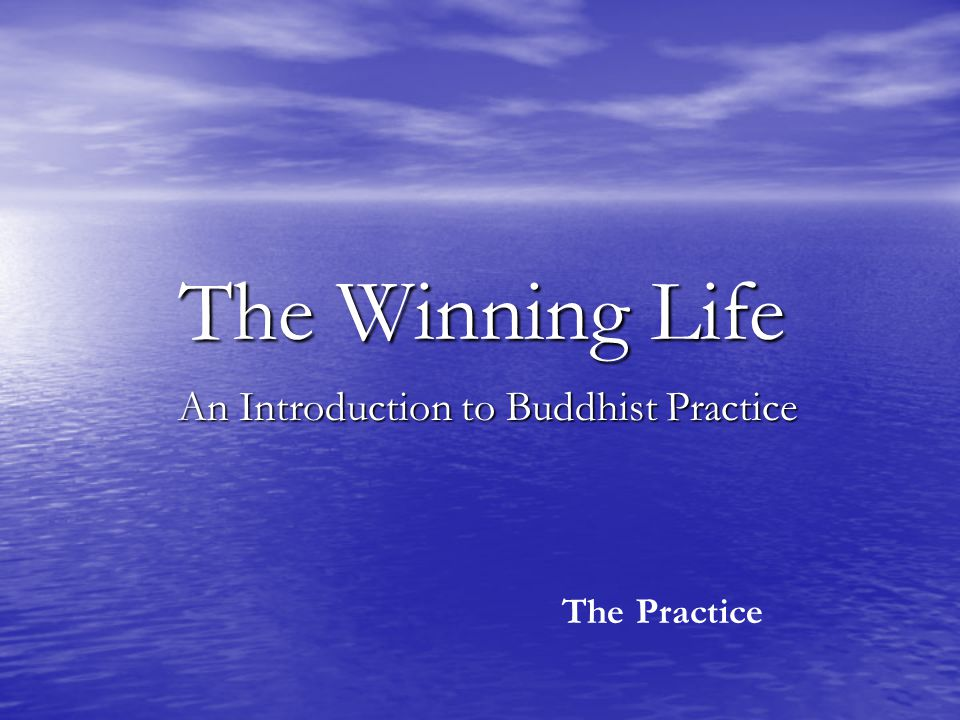 An Introduction to Buddhist Practice