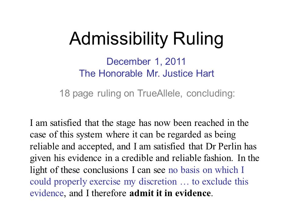 The Honorable Mr. Justice Hart