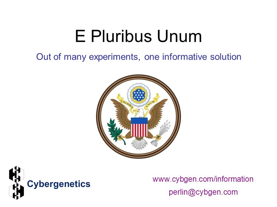 E Pluribus Unum Out of many experiments, one informative solution