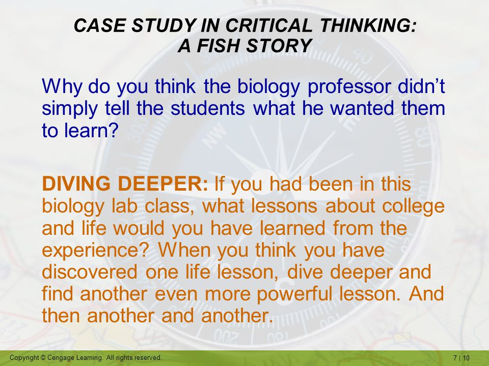 CASE STUDY IN CRITICAL THINKING: A FISH STORY