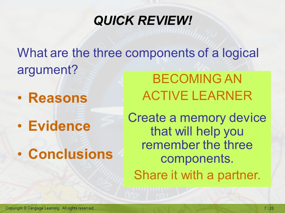 Reasons Evidence Conclusions QUICK REVIEW!