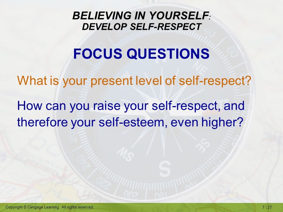 BELIEVING IN YOURSELF: DEVELOP SELF-RESPECT