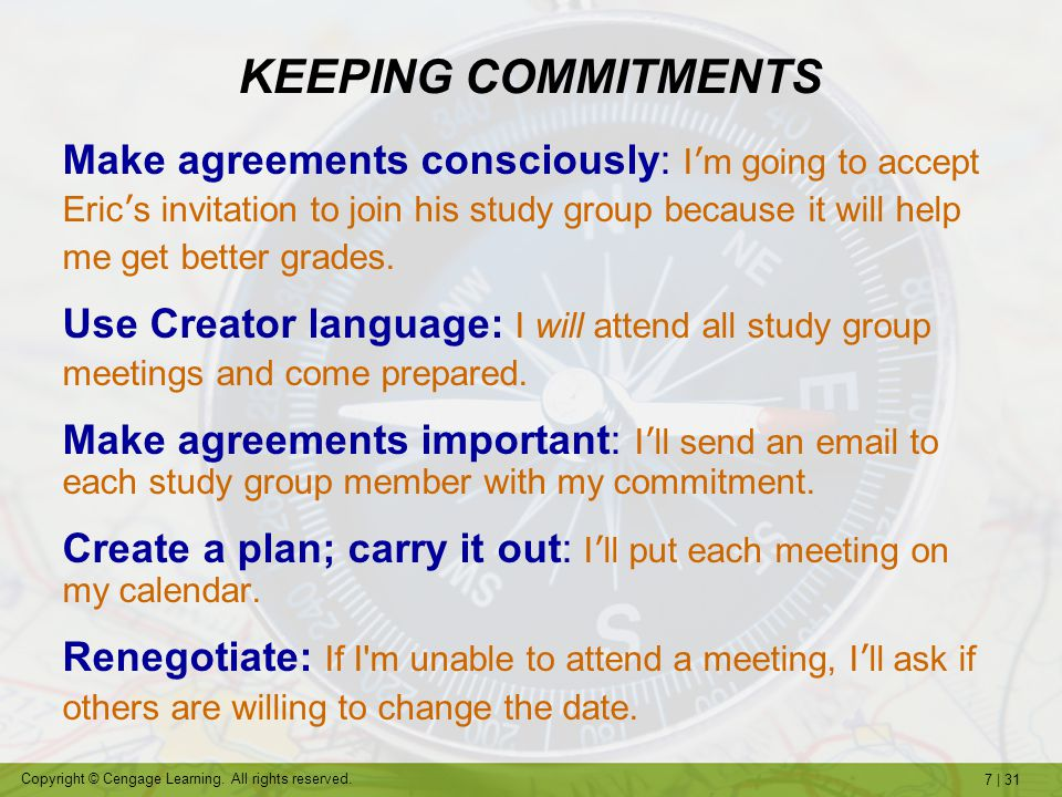 KEEPING COMMITMENTS Make agreements consciously: I'm going to accept