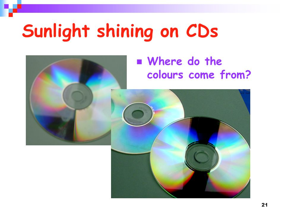 Sunlight shining on CDs