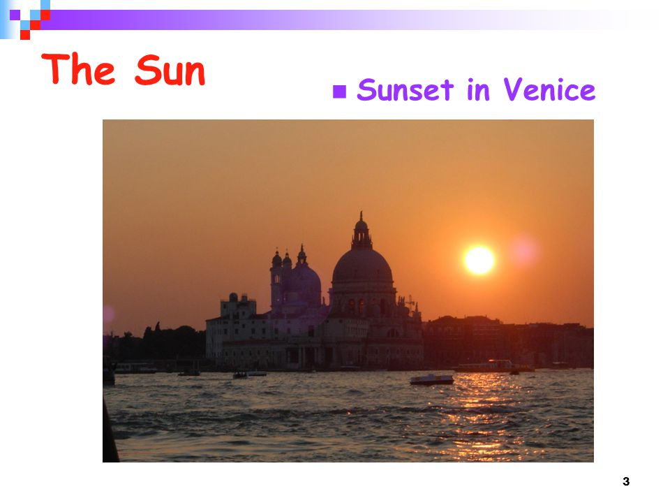 The Sun Sunset in Venice