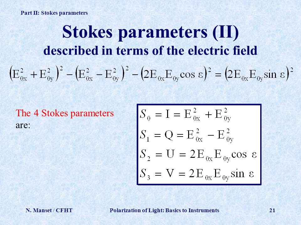 Stokes parameters (II) described in terms of the electric field