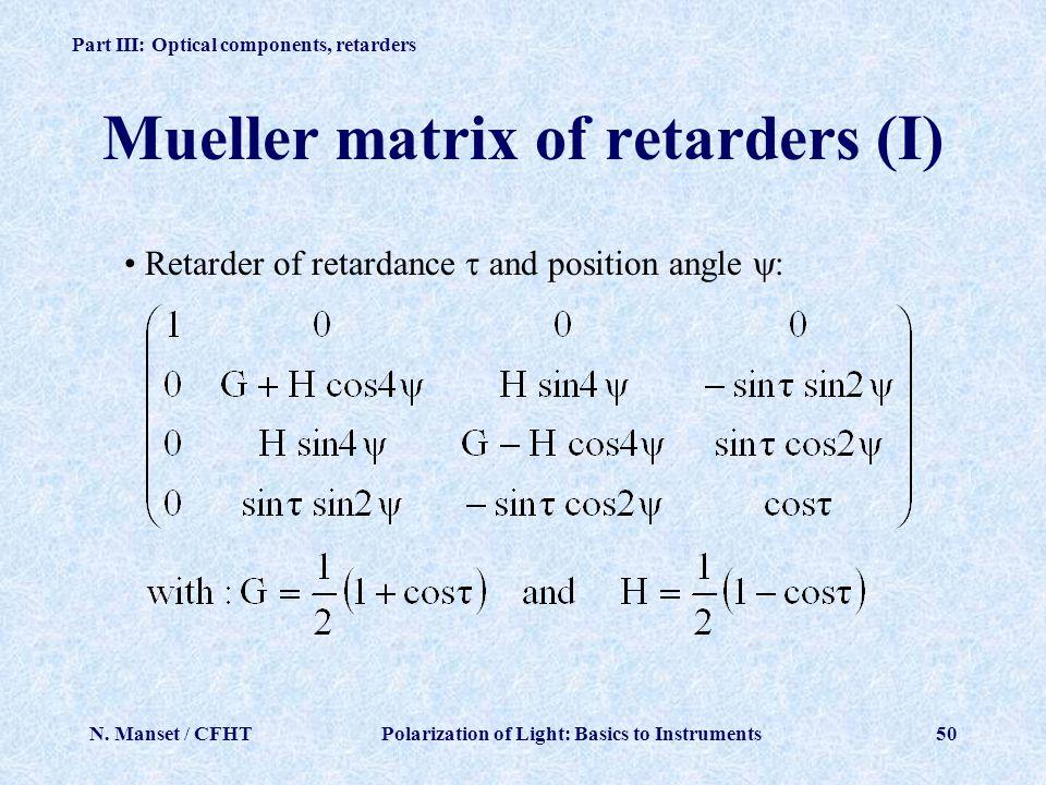 Mueller matrix of retarders (I)