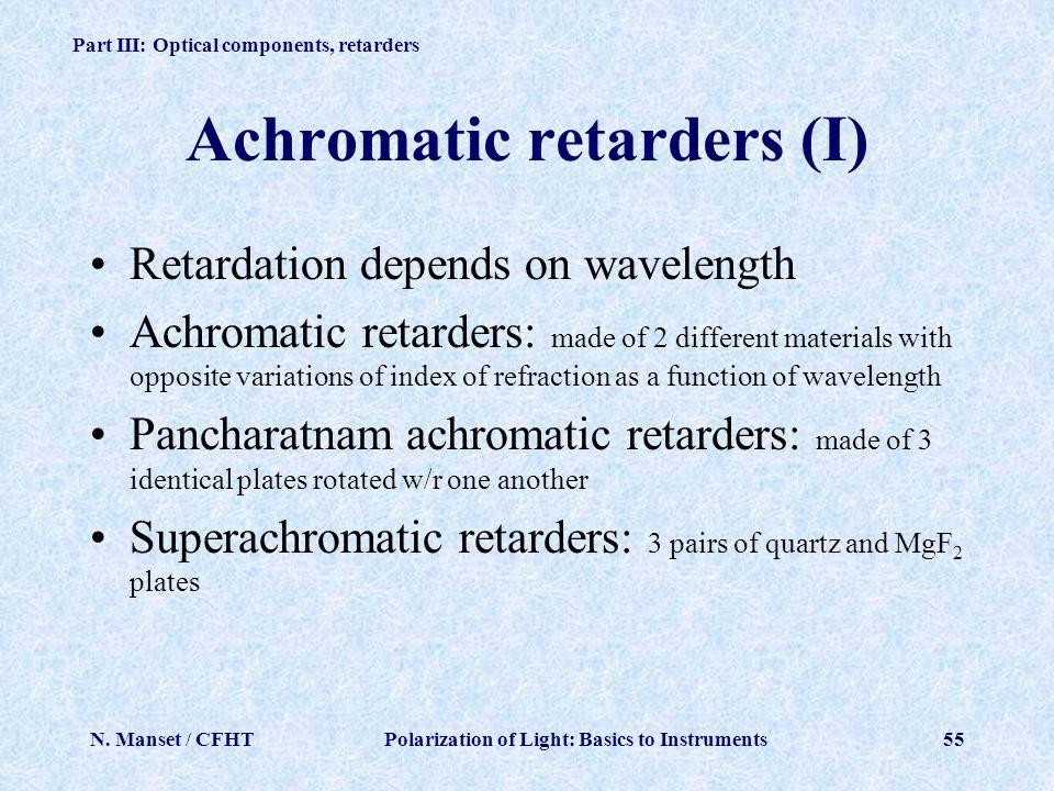 Achromatic retarders (I)