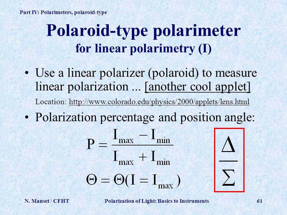 Polaroid-type polarimeter for linear polarimetry (I)