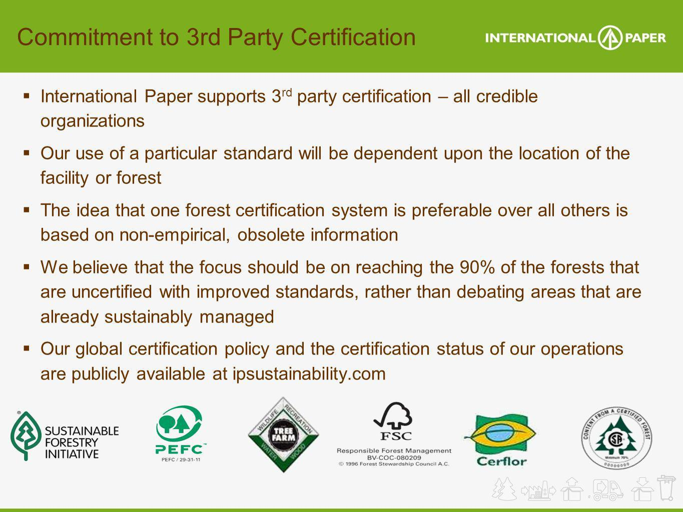 Commitment to 3rd Party Certification